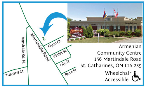 Armenian Community Centre 156 Martindale Road St. Catharines, ON L2S 2X9